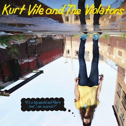 Kurt Vile - It's a big world EP