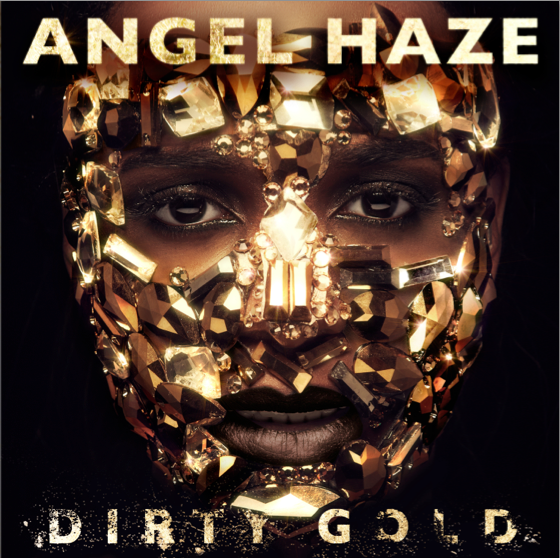Angel Haze Dirty Gold