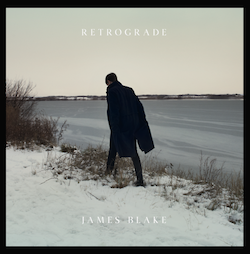 James Blake - Retrograde