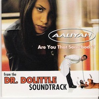 "Aaliyah ""Are You That Somebody"""