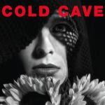 Cold Cave Cherish the Light Years review