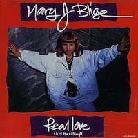 "Mary J Blige ""Real Love"""