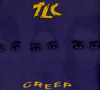 "TLC ""Creep"""