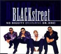 "Blackstreet ""No Diggity"""