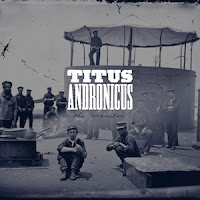 punk rock operas Titus Andronicus - The Monitor