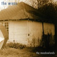Wrens - Meadowlands