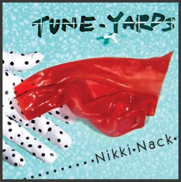 tune-yards NIkki Nack