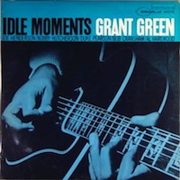 Grant Green Idle Moments