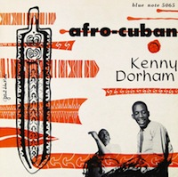 Kenny Dorham Afro Cuban