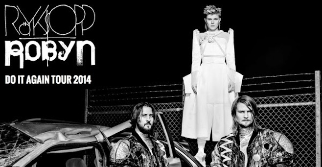Royksopp and Robyn tour