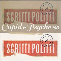 Scritti Politti Cupid and Psyche 85