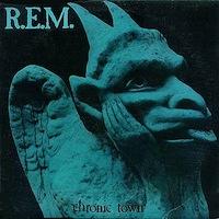 REM Chronic Town