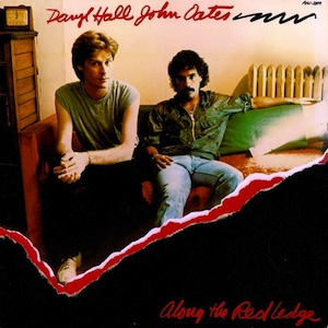 Hall and Oates discography Along the Red Ledge