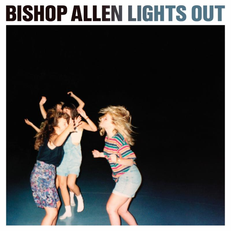 Bishop Allen new album Lights out