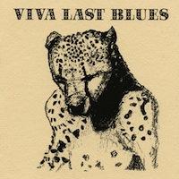 Palace Music viva last blues