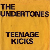 Undertones Teenage Kicks