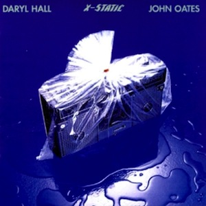 Hall and Oates discography X-Static
