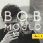 Bob Mould beauty and ruin