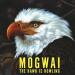 Mogwai The Hawk Is Howling