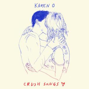 Karen O Crush Songs