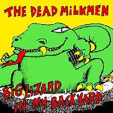 Dead Milkmen big lizard