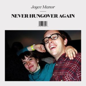 Joyce Manor Never Hungover Again Top 10 Punk Albums of 2014