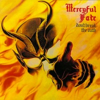 Mercyful Fate Don't break the oath