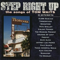 Step Right Up Tom Waits tribute