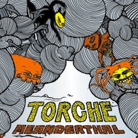 Torche Meanderthal