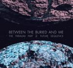 Between the Buried and Me The Parallax II