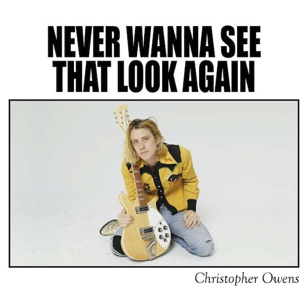 Christopher Owens Never Wanna see