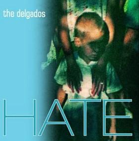 Delgados HATE
