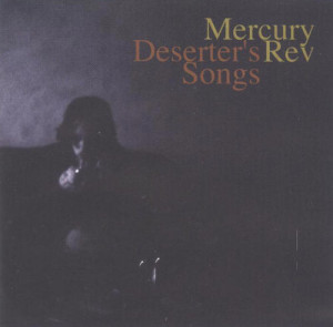 Mercury Rev Deserter's Songs