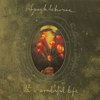 Sparklehorse It's a Wonderful Life