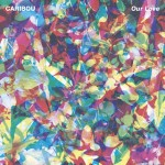 Caribou Our Love review