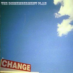 Dismemberment Plan Change vinyl reissue