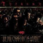 Julian Casablancas and the Voidz : Tyranny