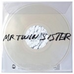 Mr Twin Sister review