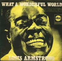 Louis Armstrong wonderful world over covered songs