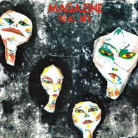 Magazine Real Life UK post punk