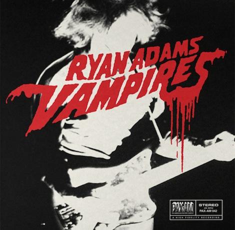 Ryan Adams Vampires