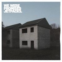 Edinburgh albums We were promised jetpacks