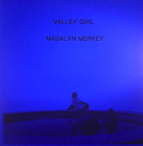 Madalyn Merkey Valley Girl