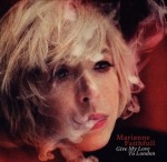 Marianne Faithfull : Give My Love to London