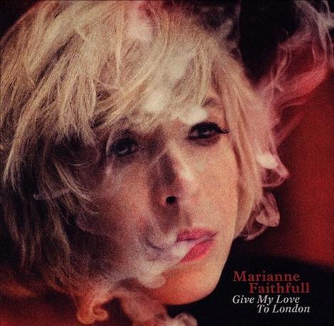 Marianne Faithfull Give my love to london