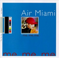 Air Miami me me me essential 4ad tracks