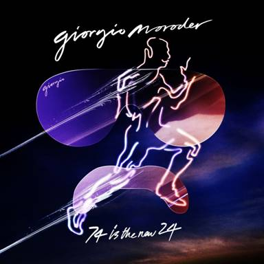 New Giorgio moroder song 74 is new 24