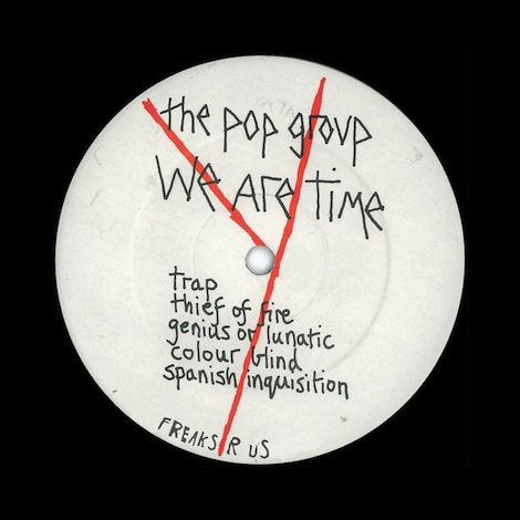 The Pop Group We Are Time