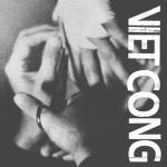 Viet Cong album review