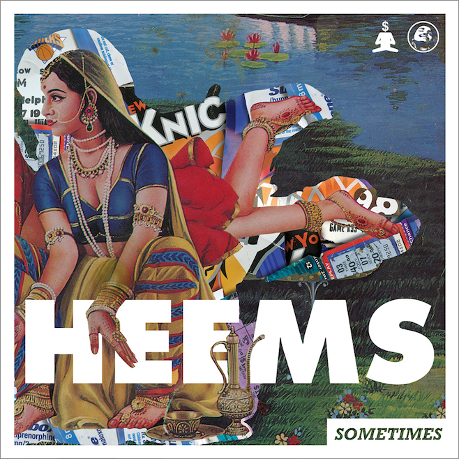 Heems sometimes